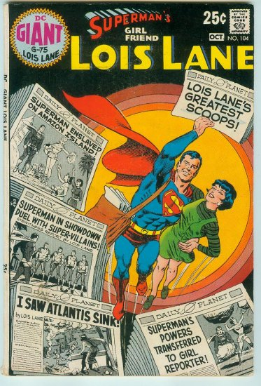 SUPERMAN GIRL FRIEND LOIS LANE #104 (1970) BRONZE AGE