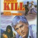PROJECT KILL (NEW) LESLIE NEILSON