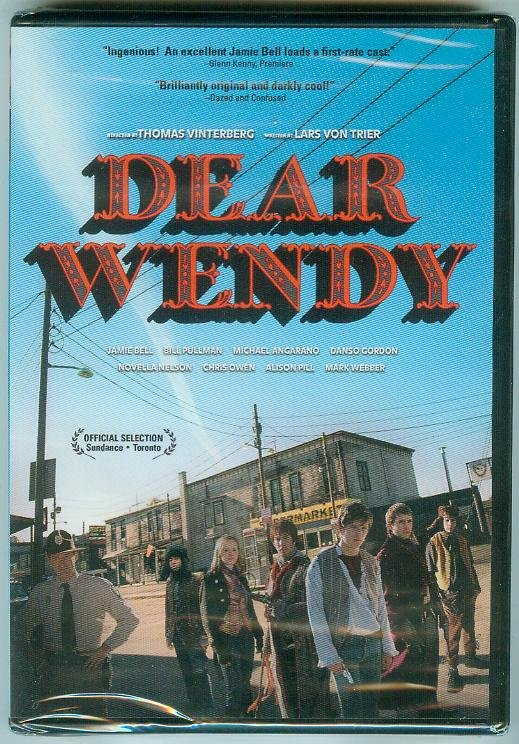 DEAR WENDY (2006) (NEW) JAMIE BELL/BILL PULLMAN/CHRIS OWEN