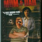 MUM & DAD (2009) NEW