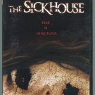 The Sickhouse (DVD, 2008, Unrated)