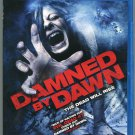 Damned by Dawn (Blu-ray Disc, 2010)