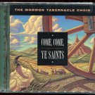 Come, Come, Ye Saints by Mormon Tabernacle Choir (CD, Feb-1999, BWE Acoustic)