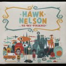 Hawk Nelson Is My Friend [Digipak] [CD/DVD] by Hawk Nelson (CD Apr-2008 BEC)