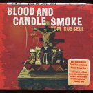 Blood And Candle Smoke [Digipak] by Tom Russell (CD, Sep-2009, Shout! Factory)