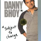 Danny Bhoy: Subject to Change (DVD, 2010)