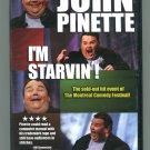 John Pinette: I'm Starvin'! 2007