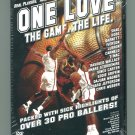 Basketball: One Love: The Game. The Life.