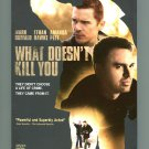 What Doesn't Kill You 2009