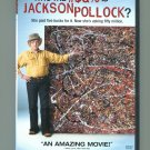 Who the #$&% is Jackson Pollock?  (DVD 2007)