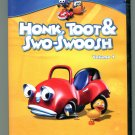 Honk Toot & Swo-Swoosh Volume 1