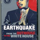 Earthquake Presents: From the Outhouse to the Whitehouse (DVD 2009)