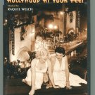 HOLLYWOOD AT YOUR FEET (Hosted by Raquel Welch)