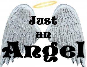 Just An Angel T-Shirt