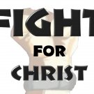 Fight for Christ T-Shirt