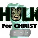 Hulk for Christ T-Shirt