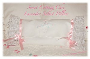 Cottage Chic - Decorative Pillow - Lavender Sachet - Hanger Sachet - Storage Bag