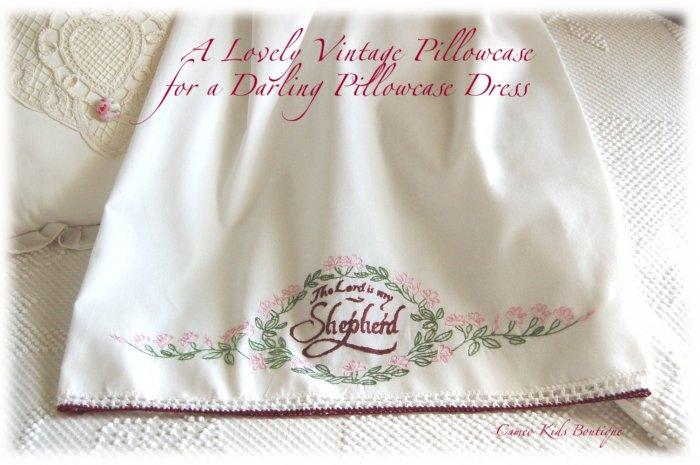 Pillowcase Dress - Shaylee -  Vintage - Religious - Little Girl Heirloom Dress