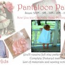 Pantaloon Pattern - Full Pattern and Instructions - Cameo Kids Boutique