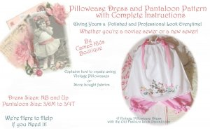 Pillowcase Dress Pattern - Pantaloon Pattern - Complete Instructions