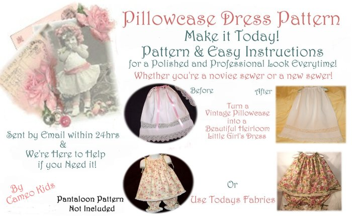 Pillowcase Dress Pattern - And Easy Instructions - Make It Today - Sent By Email - Free Shipping