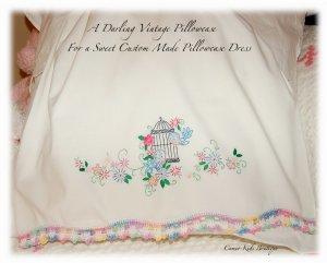 Robyn - Vintage Pillowcase Dress - Embroidered - Crocheted - Little Girls Heirloom Dress