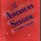 The American Singer: Combined Grades (Hard cover)