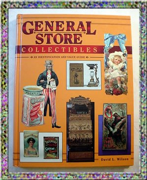 General Store Collectibles Identification Values 1994