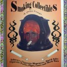 Smoking Collectibles A Price Guide 1994