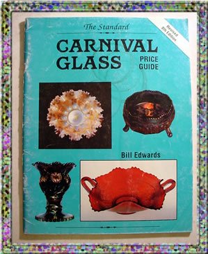 The Standard Carnival Glass Price Guide 1991