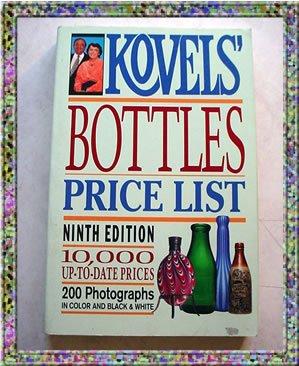 Bottles Price List Kovels 9th Edition 1992