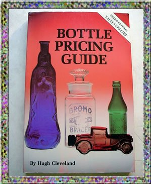 Bottle Pricing Guide 1988 with 1993 Values