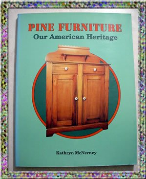 Pine Furniture Our American Heritage Value Guide 1989