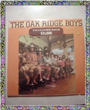 The Oak Ridge Boys Y'all Come Back Saloon Album  LP NIP