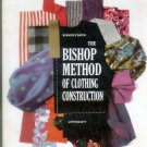 Bishop Method of Clothing Construction, Bishop, Arch, 1959 First Ed - Sewing Tailoring Dressmaking