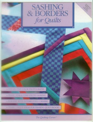 Sashing and Borders for Quilts - The Quilting Corner 1994 - Paperback booklet