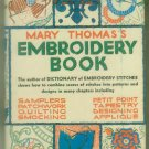 Mary Thomas's Embroidery Book, Mary Thomas - Gramercy Publishing 1936 -Hardcover