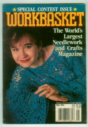 Workbasket April - May 1992 Crochet, Knit, Tatting, Cross Stitch, Crafts, Foods, Gardening