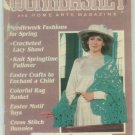 Workbasket April 1987 Knit, Crochet, Tatting, Sewing, Quilting, Crafts, Foods, Gardening