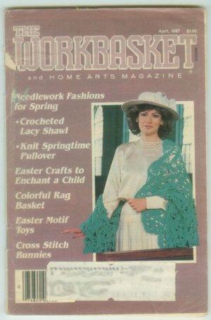 Workbasket April 1987 Knit, Crochet, Tatting, Sewing, Quilting, Crafts, Foods, Gardening