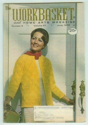 Workbasket June 1972 Knit, Crochet, Tatting, Crafts, Foods, Gardening