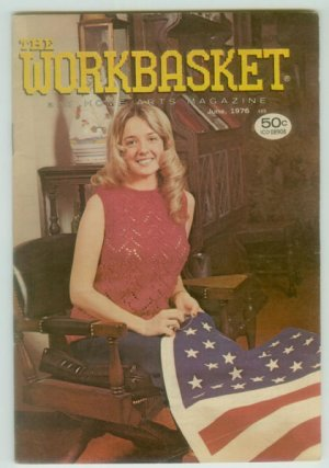 Workbasket June 1976 Knit, Crochet, Tatting, Sewing, Crafts, Foods, Gardening