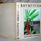 Just So Stories Rudyard Kipling 1981 Animal Stories Illustrated Book HC/DJ
