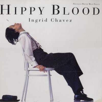 "Ingrid Chavez Hippy Blood 12"""" Single"