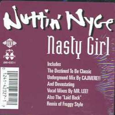 """Nuttin' Nice Nasty Girl 12"""""""" Single"""