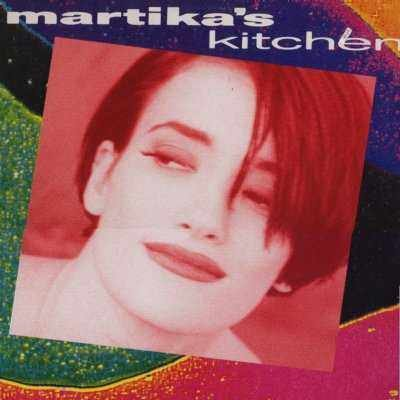 "MArtika Martika's Kitchen 12"""" Single"