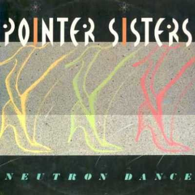 "Pointer Sisters Neutron Dance 12"""" Single"