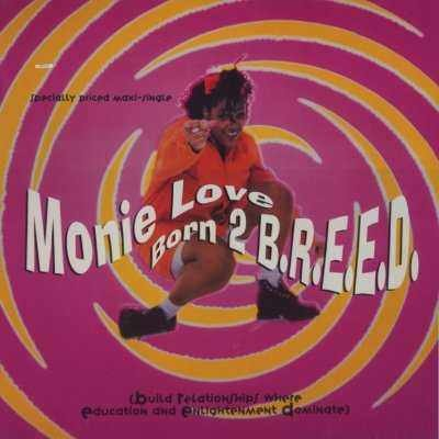 "Monie Love Born 2 B.R.E.E.D. 12"""" Single"