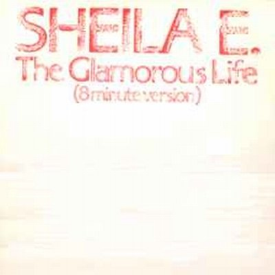 Sheila E The Glamorous Life (8 Minute Version