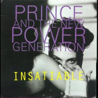 Prince and The New Power Generation Insatiabl